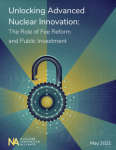 Unlocking Advanced Nuclear Innovation: The Role of Fee Reform and Public Investment