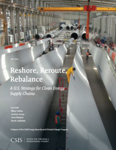 Reshore, Reroute, Rebalance: A U.S. Strategy for Clean Energy Supply Chains