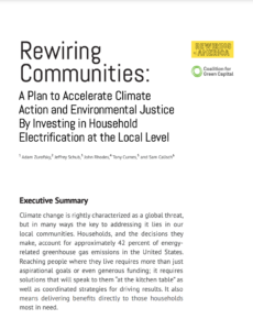 Rewiring Communities: A Plan to Accelerate Climate Action and Environmental Justice By Investing in Household Electrification at the Local Level