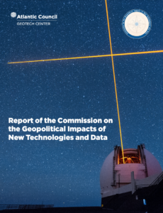 Report of the Commission on the Geopolitical Impacts of New Technologies and Data