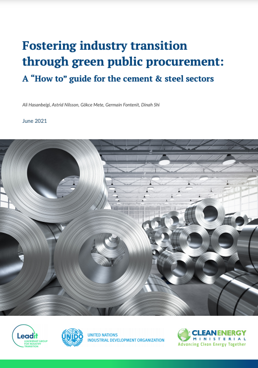 """Fostering Industry Transition through Green Public Procurement: A """"How to"""" Guide for the Cement & Steel Sectors"""