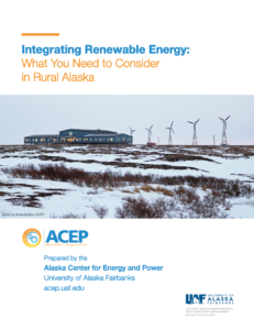 Integrating Renewable Energy:What You Need to Consider in Rural Alaska