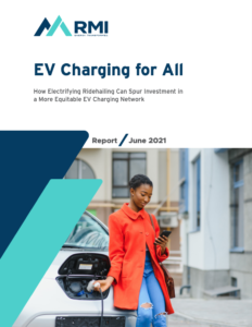 EV Charging For All: How Electrifying Ridehailing Can Spur Investment in a More Equitable EV Charging Network