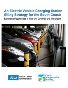 An Electric Vehicle Charging Station Siting Strategy for the South Coast: Expanding Opportunities in Multi-unit Dwellings and Workplaces
