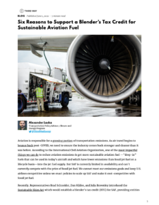 Six Reasons to Support a Blender's Tax Credit for Sustainable Aviation Fuel