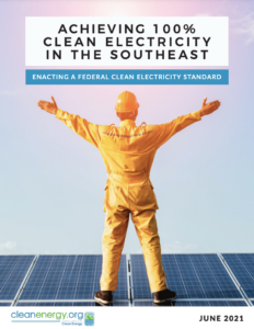 Achieving 100% Clean Electricity in the Southeast: Enacting a Federal Clean Electricity Standard