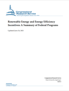 Renewable Energy and Energy Efficiency Incentives: A Summary of Federal Programs