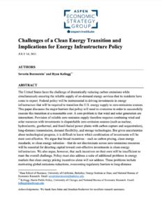 Challenges of a Clean Energy Transition and Implications for Energy Infrastructure Policy
