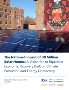 The National Impact of 30 Million Solar Homes: A Vision for an Equitable Economic Recovery Built on Climate Protection and Energy Democracy
