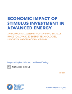 Economic Impact of Stimulus Investment in Advanced Energy: An Economic Assessment of Applying Stimulus Funds to Advanced Energy Technologies, Products, and Services In Virginia