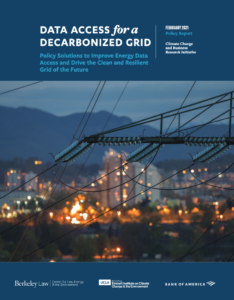 Data Access for a Decarbonized Grid: Policy Solutions to Improve Energy Data Access and Drive the Clean and Resilient Grid of the Future