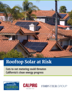Rooftop Solar at Risk: Cuts to Net Metering could Threaten California's Clean Energy Progress