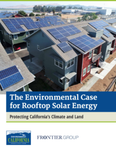 The Environmental Case for Rooftop Solar Energy: Protecting California's Climate and Land