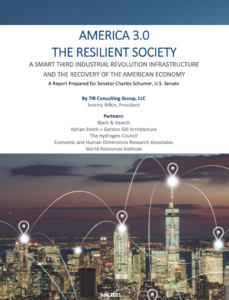 America 3.0 The Resilient Society: A Smart Third Industrial Revolution Infrastructure and the Recovery of the American Economy
