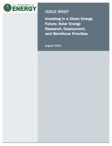 Investing in a Clean Energy Future: Solar Energy Research, Deployment, and Workforce Priorities