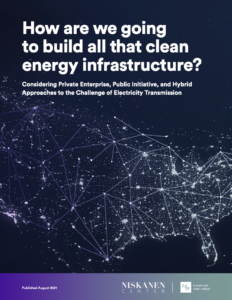 How Are We Going to Build All That Clean Energy Infrastructure?