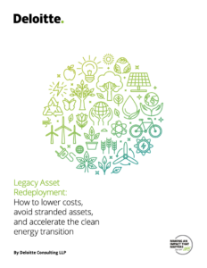 Legacy Asset Redeployment: How to Lower Costs, Avoid Stranded Asset, and Accelerate the Clean Energy Transition