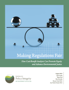 Making Regulations Fair: How Cost-Benefit Analysis Can Promote Equity and Advance Environmental Justice