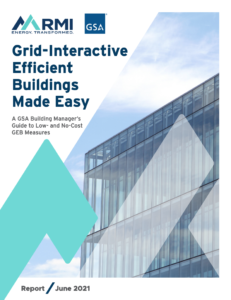 Grid-Interactive Efficient Buildings Made Easy: A GSA Building Manager's Guide to Low- and No-Cost GEB Measures