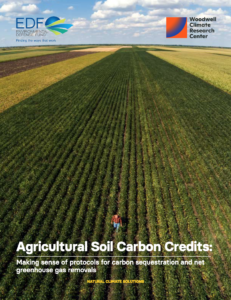 Agricultural Soil Carbon Credits: Making Sense of Protocols for Carbon Sequestration and Net Greenhouse Gas Removals