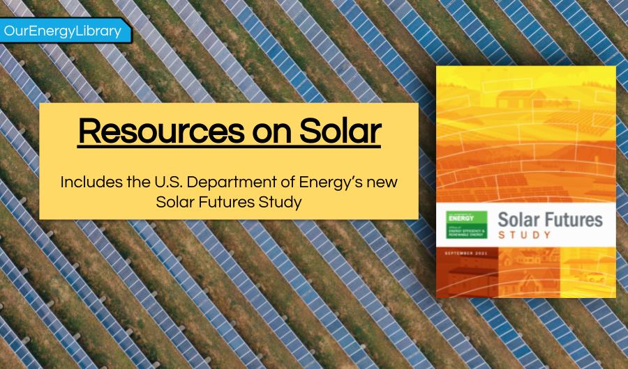 Solar Selections from the OurEnergyLibrary