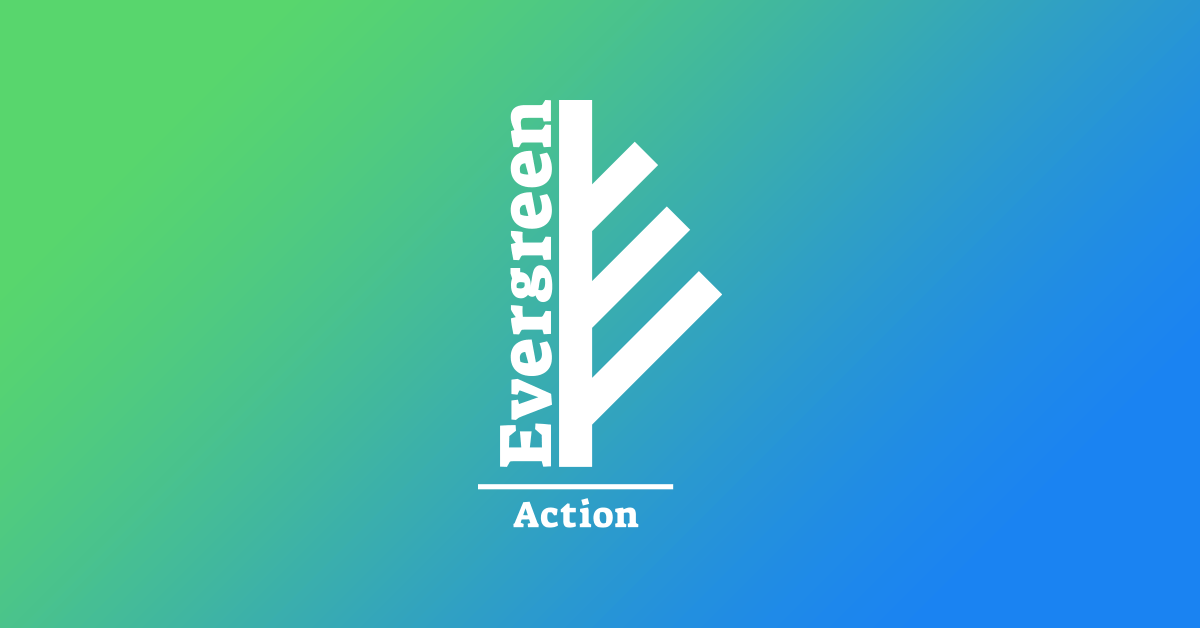 Evergreen Action