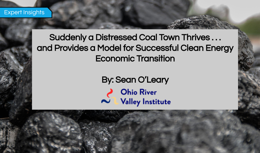 Suddenly a Distressed Coal Town Thrives