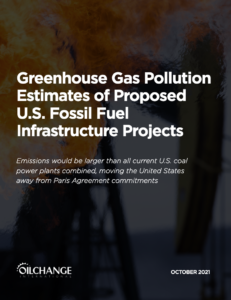 Greenhouse Gas Pollution Estimates of Proposed U.S. Fossil Fuel Infrastructure